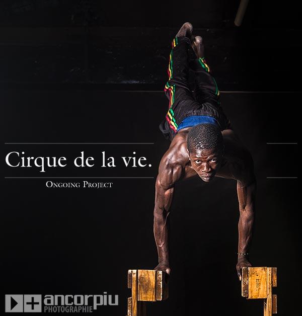 Cirque de la Vie.